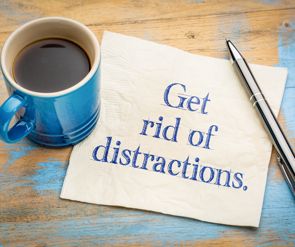 How to get past the distractions and see success