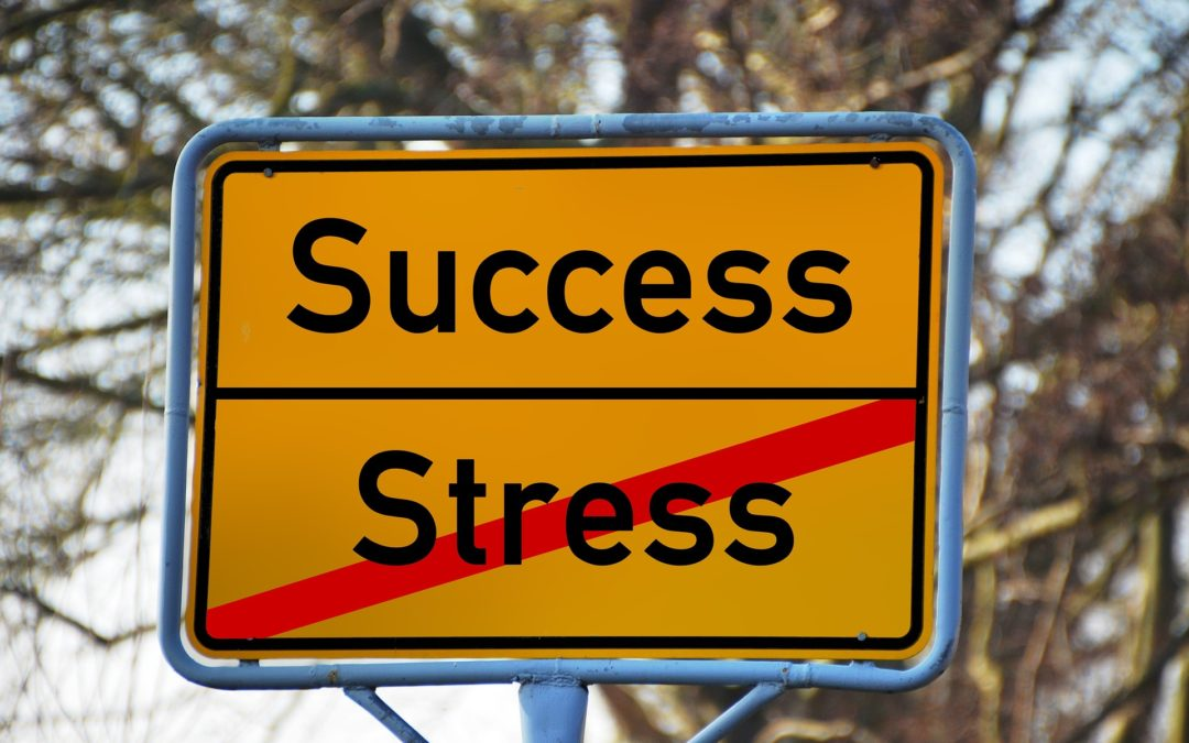 Get rid of stress and get success